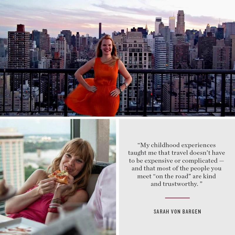Sarah Von Bargen: Globetrotter, Travel Blogger and Internet Superstar