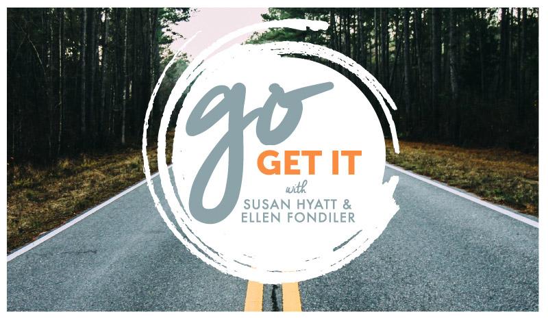 Ellen Fondiler | Go Get It!
