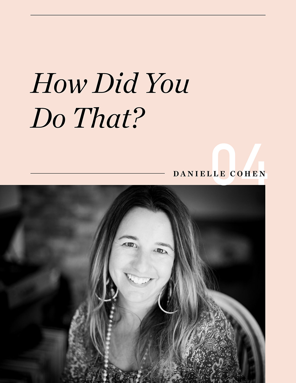 HOW_DID_YOU_DO_THAT_DANIELLE_COHEN_1