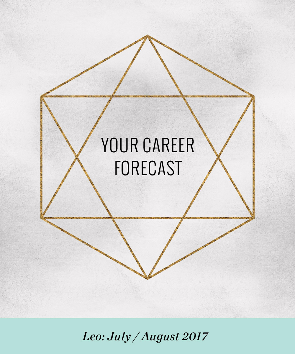 Your Career Forecast: July / August 2017