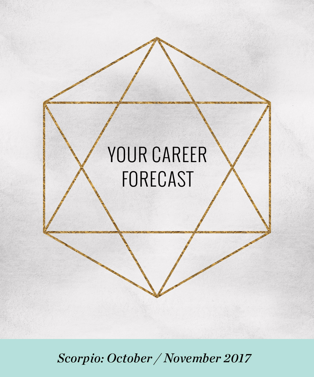 Your Career Forecast: October / November 2017